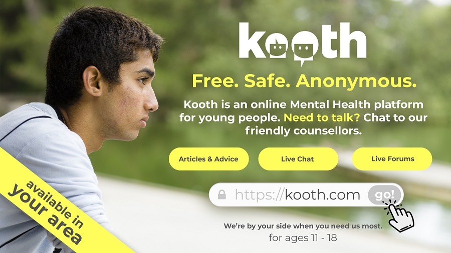 Kooth.  Free.  Safe.  Anonymous.  Kooth is an online Mental Health platform for young people.  Need to talk?  Chat to our friendly counsellors.  Articles & Advice.  Live Chat.  Live Forums.  We're by your side when you need us most for ages 11-18.  Available in your area